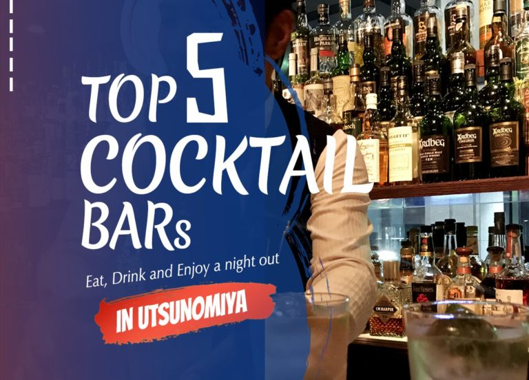 Enjoying top cocktail bars in Utsunomiya | Utsunomiya Night Guide
